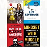 Girl wash your face[hardcover], life leverage, how to be f*cking awesome, mindset with muscle 4 books collection set