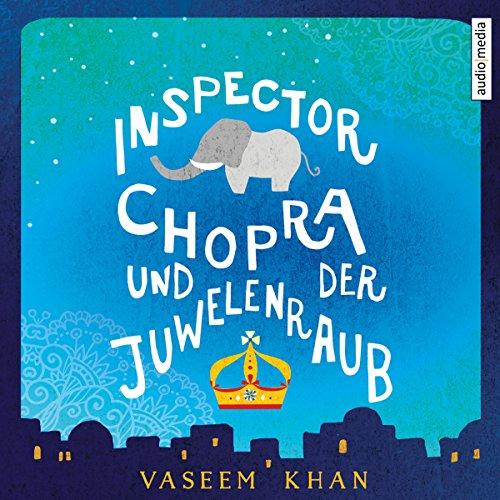 Inspector Chopra und der Juwelenraub Titelbild