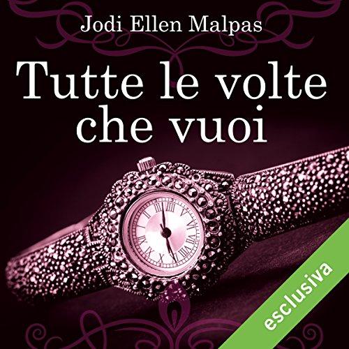 Tutte le volte che vuoi (One Night Trilogy 2) | Jodi Ellen Malpas