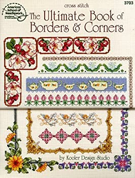 The Ultimate Book of Borders and Corners 0881958751 Book Cover