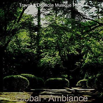 Global - Ambiance