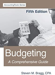 Budgeting: Fifth Edition: A Comprehensive Guide