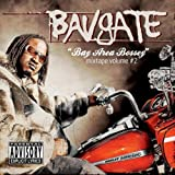 Songtexte von Bavgate - Bay Area Bossey : Mixtape Volume 2