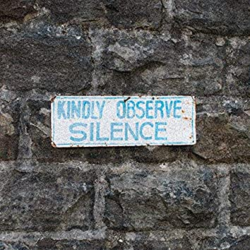Kindly Observe Silence
