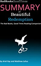 Summary of Beautiful Redemption: The Bad Books, Good Times Reading Companion