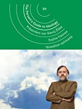 The Pervert's Guide to Ideology. Präsentiert von Slavoj Žižek [OV]