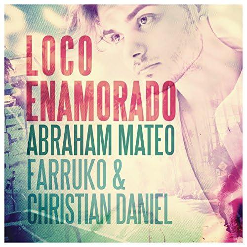 Abraham Mateo, Farruko & Christian Daniel