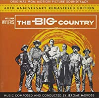The Big Country (60th Anniversary Remastered Edition) (Ltd Edition)