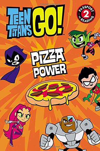 Teen Titans Go! (TM): Pizza Power (Passport to Reading Level 2)