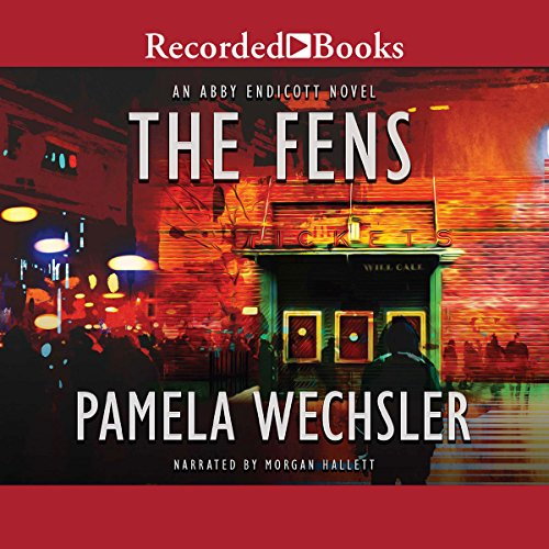 The Fens     An Abby Endicott Mystery              By:                                                                                                                                 Pamela Wechsler                               Narrated by:                                                                                                                                 Morgan Hallett                      Length: 8 hrs and 2 mins     3 ratings     Overall 4.3