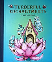 Tenderful Enchantments