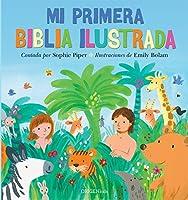 Mi primera Biblia ilustrada / My First Bible