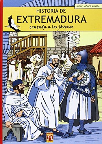 HISTORIA DE EXTREMADURA CONTADA A LOS JOVENES