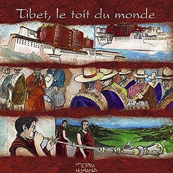 Terra Humana: Tibet, le toit du monde