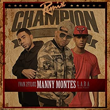 Champion - Remix (feat. Ivan 2Filoz & Lara Street Prophet)