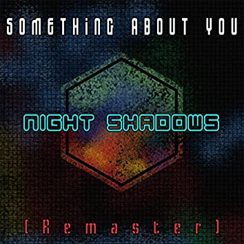 Something About You (Remastered)