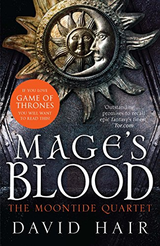 Mage's Blood: The Moontide Quartet Book 1 (English Edition)