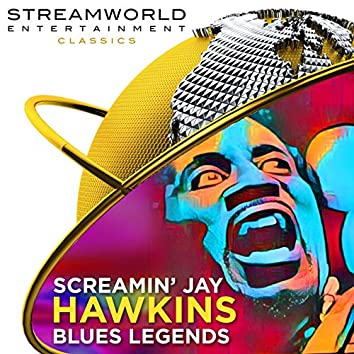 Screamin Jay Hawkins Blues Legends