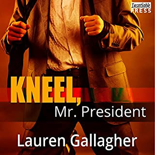 Kneel, Mr. President audiobook cover art