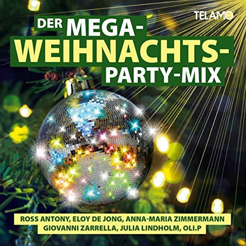 Der Mega Weihnachts Party-Mix