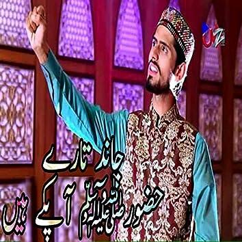 Chand Taray Huzoor Ap Kay Hain
