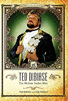 Ted DiBiase (WWE) by [Ted DiBiase, Tom Caiazzo]