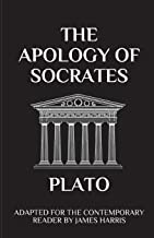 The Apology of Socrates: Adapted for the Contemporary Reader (Harris Classics)