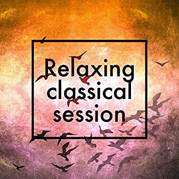 Relaxing Classical Session