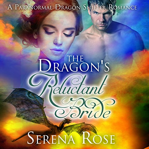The Dragon's Reluctant Bride audiobook cover art