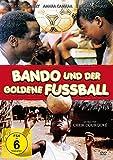Bilder : Bando und der goldene Fussball
