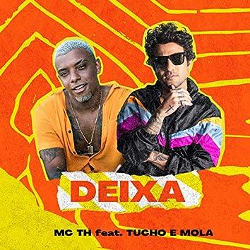 Deixa (Tucho e Molla Remix)