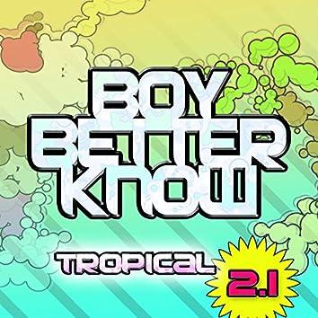 Tropical 2.1