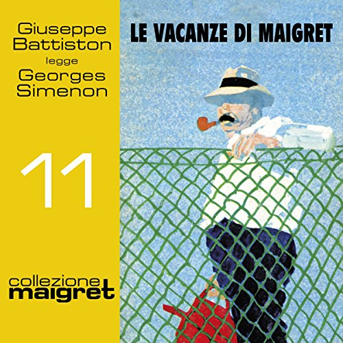Le vacanze di Maigret audiobook cover art