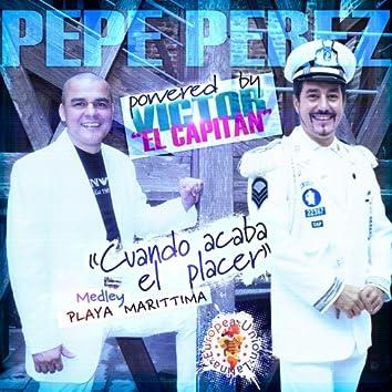 Cuando Acaba el Placer / Playa Marittima (feat. Victor El Capitàn)