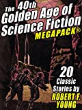 The 40th Golden Age of Science Fiction MEGAPACK®: Robert F. Young (vol. 1) (English Edition)