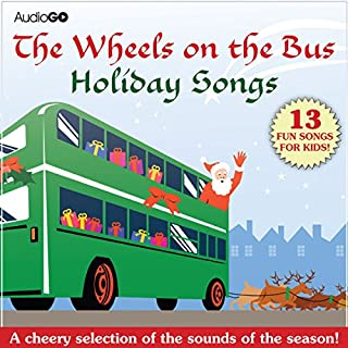 The Wheels on the Bus Holiday Songs audiobook cover art