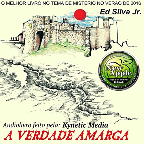 A Verdade Amarga [The Bitter Truth] audiobook cover art