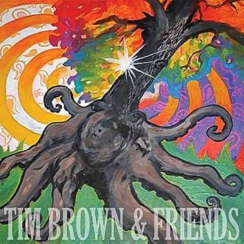 Tim Brown & Friends