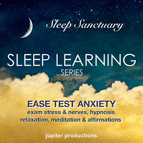 Ease Test Anxiety, Exam Stress & Nerves audiobook cover art