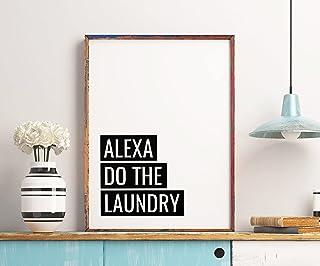 Alexa Do The Laundry Art, décoration de buanderie, art inspirant, imprimable, panneau à linge