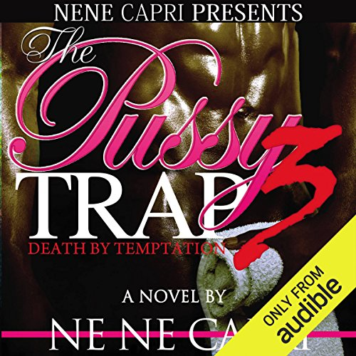 The Pussy Trap 3 audiobook cover art