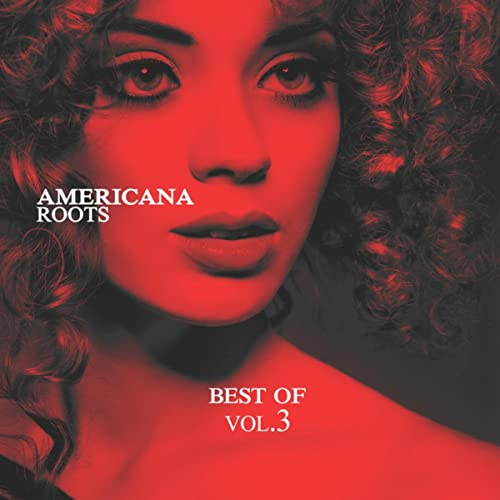 Americana Roots, Best of Vol  3 by Various artists on Amazon