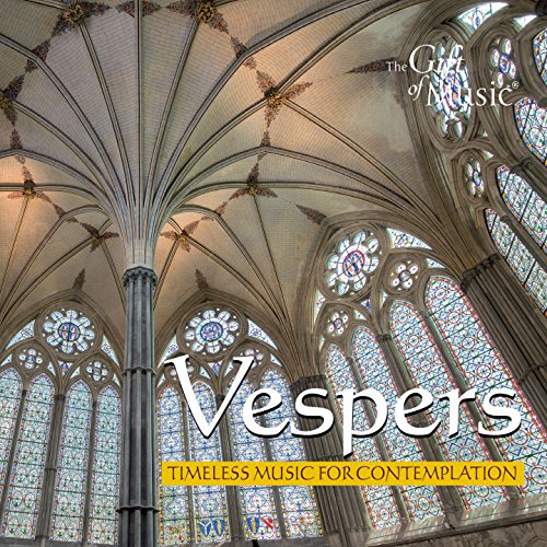 Vespers: Timeless Music for Contemplation