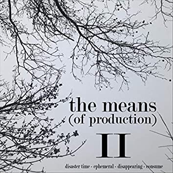 The Means II