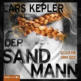 Der Sandmann     Joona Linna 4              Autor:                                                                                                                                 Lars Kepler                               Sprecher:                                                                                                                                 Simon Jäger                      Spieldauer: 14 Std. und 15 Min.     1.946 Bewertungen     Gesamt 4,6