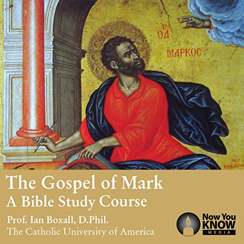 The Gospel of Mark: A Bible Study Course audiobook cover art