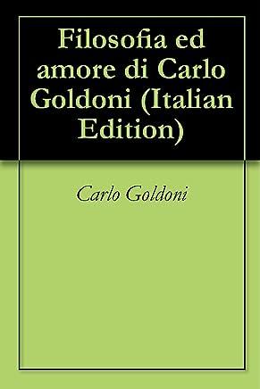 Filosofia ed amore di Carlo Goldoni