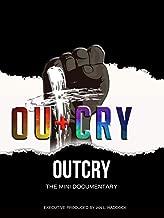 OutCry the Mini Documentary
