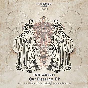 Our Destiny EP