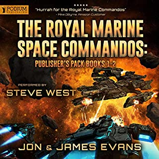 The Royal Marine Space Commandos: Publisher's Pack     Books 1 and 2              By:                                                                                                                                 Jon Evans,                                                                                        James Evans                               Narrated by:                                                                                                                                 Steve West                      Length: 11 hrs and 17 mins     9 ratings     Overall 4.8